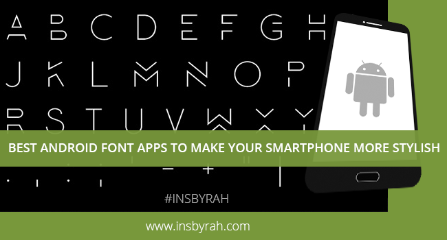 Android Font Apps for Smartphones